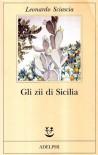 Gli zii di Sicilia - Leonardo Sciascia