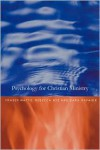 Psychology for Christian Ministry - Fraser Watts, Sara Savage, Rebecca Nye