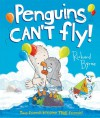 Penguins Can't Fly! - Richard Byrne