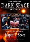 Dark Space: The Original Trilogy (Books 1-3) - Jasper T. Scott