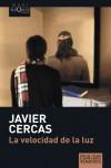 La velocidad de la luz - Javier Cercas