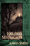 100,000 Midnights - Aaron   Smith