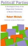 Political Parties - Robert Michels