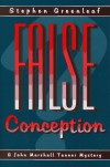 False Conception - Stephen Greenleaf