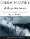 All the Pretty Horses - Cormac McCarthy, Brad Pitt