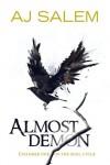 Almost Demon (The Sigil Cycle) - AJ Salem