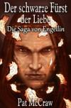 Der schwarze Fürst der Liebe (Die Saga von Engellin) (German Edition) - Pat McCraw