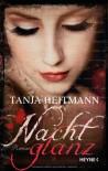 Nachtglanz: Roman - Tanja Heitmann