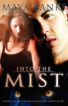 Into the Mist - Maya Banks