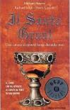 Il Santo Graal: Una Catena Di Misteri Lunga Duemila Anni - Michael Baigent, Richard Leigh, Henry Lincoln, Roberta Rambelli