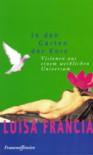 In den Gärten der Kore. Visionen aus einem weiblichen Universum - Luisa Francia