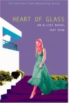 A-List #8, The: Heart of Glass: An A-List Novel (A-List) - Zoey Dean