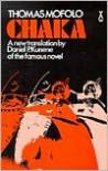 Chaka (African Writers) - Thomas Mofolo