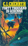 Forty Thousand in Gehenna  - C.J. Cherryh