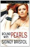 Bound with Pearls - Sidney Bristol