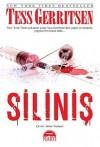 Siliniş (Jane Rizzoli & Maura Isles, #5) - Tess Gerritsen