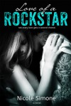Love of a Rockstar - Nicole Simone