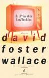 A Piada Infinita - David Foster Wallace, Salvato Telles de Menezes, Vasco Telles de Menezes