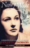 Nancy Wake: a biography of our greatest war heroine - Peter FitzSimons