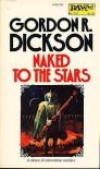 Naked to the Stars - Gordon R. Dickson