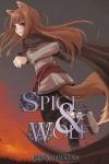 Spice & Wolf, Book 2 - Isuna Hasekura, Juu Ayakura, Paul Starr