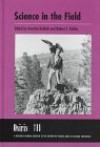 Osiris, Volume 11: Science in the Field - Henrika Kuklick, Henrika Kuklick