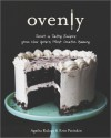 Ovenly: Sweet and Salty Recipes from New York's Most Creative Bakery - Erin Patinkin, Agatha Kulaga
