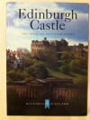 Edinburgh Castle The Official Souvenir Guide - Chris Tabraham
