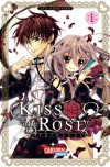 Kiss of Rose Princess, Band 1 (Kiss of the Rose Princess, #1) - Aya Shouoto, 硝音あや, Hiro Yamada