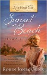 Love Finds You in Sunset Beach, Hawaii - Robin Jones Gunn