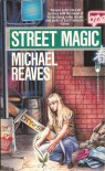 Street Magic - Michael Reaves