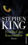 Friedhof der Kuscheltiere. Roman - Stephen King