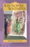 Sun Slower, Sun Faster - Meriol Trevor, Edward Ardizzone