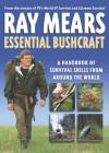Essential Bushcraft - Ray Mears