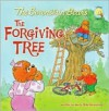 The Berenstain Bears and the Forgiving Tree - Jan Berenstain, Mike Berenstain
