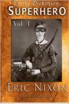Emily Dickinson, Superhero - Vol. 1 - Eric Nixon