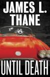 Until Death - James L. Thane