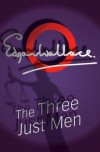 The Three Just Men - Edgar Wallace