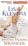 Smooth Talking Stranger - Lisa Kleypas, Emily Durante