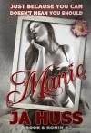 Manic  - J.A. Huss