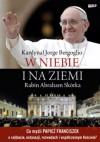 W niebie i na ziemi - Franciszek (papież), Abraham Skorka