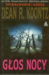 Głos nocy - Dean Koontz