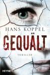 Gequält - Hans Koppel