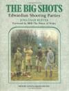Big Shots, The: Edwardian Shooting Parties - Jonathan Garnier Ruffer