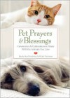 Pet Prayers & Blessings: Ceremonies & Celebrations to Share With the Animals You Love - Laurie Sue Brockway, Victor Fuhrman