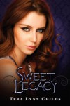 Sweet Legacy - Tera Lynn Childs