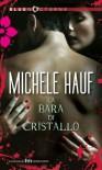 La bara di cristallo - Michele Hauf