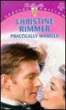 Practically Married (Bravo Family, #3) - Christine Rimmer