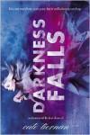 Darkness Falls (Immortal Beloved #2) - Cate Tiernan