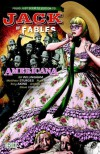 Jack of Fables, Vol. 4: Americana - Bill Willingham, Matthew Sturges, Russ Braun, Tony Akins, Andrew Pepoy, Steve Leialoha